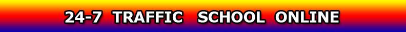 24-7 Traffic School Online California
